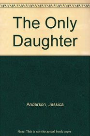 The Only Daughter