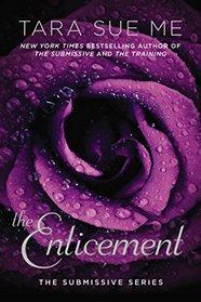 The Enticement (Submissive, Bk 5)