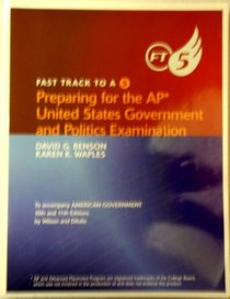 Wilson American Government Fast Track To A Five For Advanced Placementprint Eleventh Edition