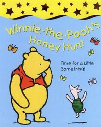 Winnie-the-Pooh's Hunny Hunt (Character Story Board Books)