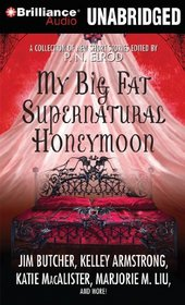 My Big Fat Supernatural Honeymoon (Audio CD) (Unabridged)