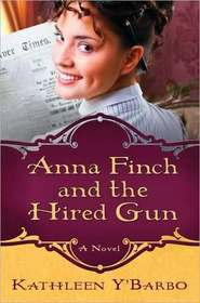 Anna Finch and the Hired Gun (Women of the West, Bk 2)