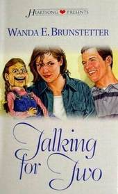 Talking for Two (Heartsong Presents, No 465)