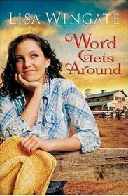 Word Gets Around (Daily, Texas, Bk 2)