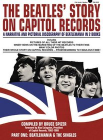 The Beatles' Story on Capitol Records, Part One : Beatlemania  The Singles