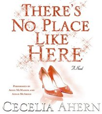 There's No Place Like Here (aka A Place Called Here) (Audio CD) (Abridged)