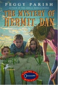 The Mystery of Hermit Dan (Liza, Bill  Jed Mysteries)