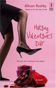 Hating Valentine's Day (Red Dress Ink)