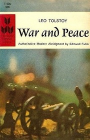 War and Peace; Authoritative Modern Abridgment