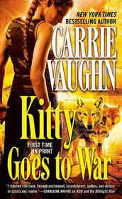 Kitty Goes to War (Kitty Norville, Bk 8)