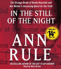 In the Still of the Night: The Strange Death of Ronda Reynolds and Her Mother's Unceasing Quest for the Truth (Audio CD) (Abridged)