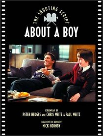 About a Boy: The Shooting Script (Newmarket Shooting Script)