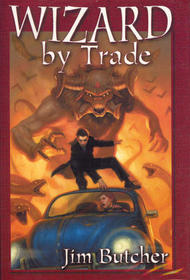 Wizard By Trade (Dresden Files, Bks 4-5)