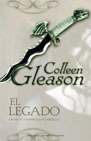 Legado, El (Cronicas vampirica de Gardella I) (Spanish Edition)