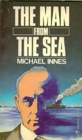 The Man from the Sea: A Classic British Mystery