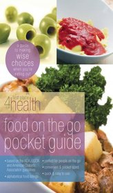 Food on the Go Guide (First Place 4 Health) (First Place)