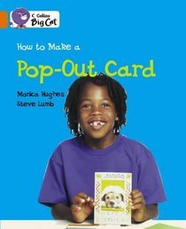 How to Make a Pop-up Card: Band 06/Orange (Collins Big Cat)
