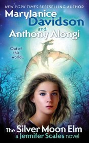 The Silver Moon Elm (Jennifer Scales, Bk 3)