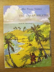 The Three Pirates (Griffin Pirate Stories)