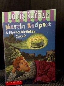 A Flying Birthday Cake? (Marvin Redpost, Bk 6)