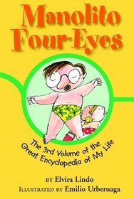 The 3rd Volume of the Great Encyclopedia of My Life (Manolito Four-Eyes)