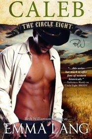 Caleb (Circle Eight, Bk 3)