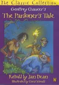 The Pardoner's Tale (Classic Collection S.)