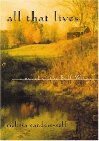 All that Lives: A Novel of the Bell Witch