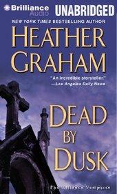 Dead by Dusk (Alliance Vampires, Bk 6) (Audio CD) (Unabridged)