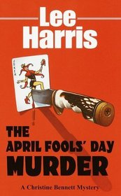 The April Fools' Day Murder (Christine Bennett, Bk 13)