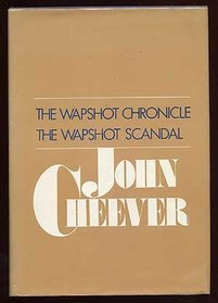 The Wapshot Chronicle / The Wapshot Scandal