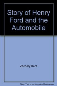 Story of Henry Ford and the Automobile (Cornerstones of Freedom (Paperback))
