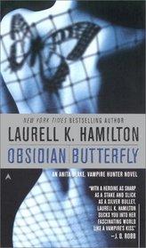 Obsidian Butterfly (Anita Blake, Vampire Hunter, Bk 9)
