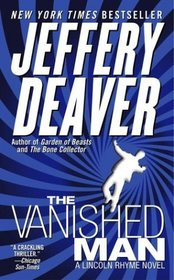 The Vanished Man (Lincoln Rhyme, Bk 5)