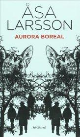 Aurora boreal (Spanish Edition) (Seix Barral Biblioteca Formentor)