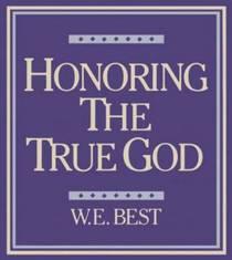 Honoring the True God