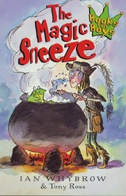 The Magic Sneeze (Books for Boys)