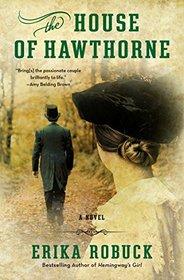 The House of Hawthorne: A Novel