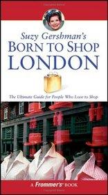 Suzy Gershman's Born to Shop London (Born To Shop)