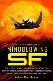The Mammoth Book of Mind Blowing SF