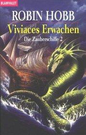 Die Zauberschiffe 2. Viviaces Erwachen.