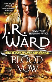 Blood Vow (Black Dagger Legacy, Bk 2)