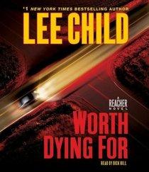 Worth Dying For (Jack Reacher, Bk 15) (Audio CD) (Abridged)