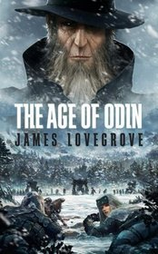 Age of Odin (Age Of... / Pantheon Triptych, Bk 3)