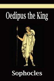 Oedipus the King ( Oedipus Rex )