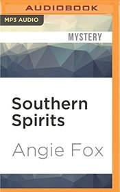 Southern Spirits (Southern Ghost Hunter Mysteries)