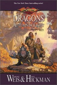 Dragons of Autumn Twilight (Dragonlance Chronicles, Bk 1)