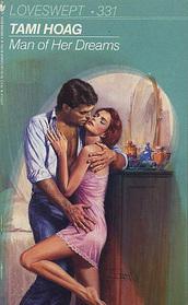 Man of Her Dreams (Quaid Horses, Bk 2)(Loveswept, No 331)