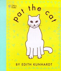 Pat the Cat (Touch-and-Feel)