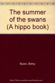 The summer of the swans (A hippo book)